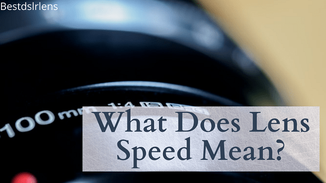 what does fast lens mean